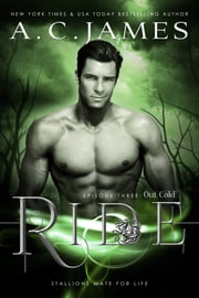 Ride: Out Cold ebook by A.C. James