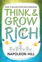 Think and Grow Rich ebook by