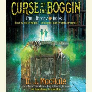 Curse of the Boggin (The Library Book 1) audiobook by D. J. MacHale