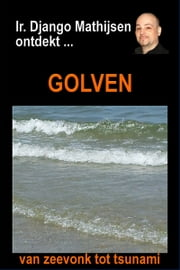 Golven ebook by Ir. Django Mathijsen