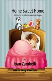 Home Sweet Home ebook by Joan Zambelli