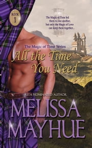 All The Time You Need ebook by Melissa Mayhue