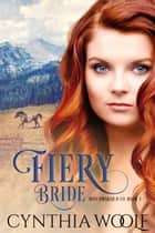 Fiery Bride ebook by