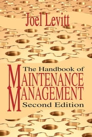 Handbook of Maintenance Management ebook by Joel Levitt
