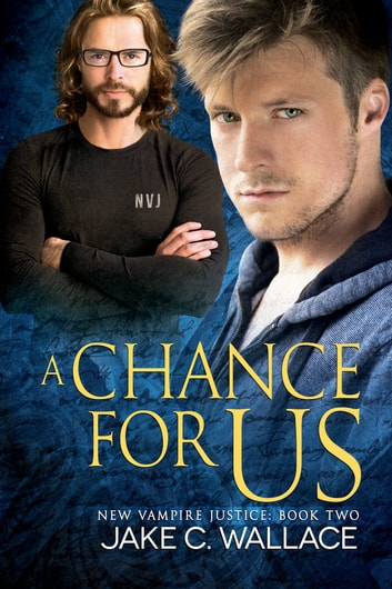 A Chance for Us ebook by Jake C. Wallace