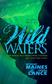 Wild Waters ebook by Bethany Maines