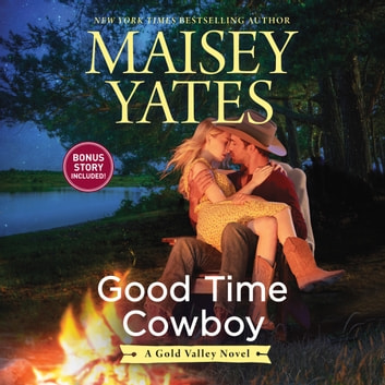 Good Time Cowboy audiobook by Maisey Yates