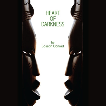 Heart of Darkness audiobook by Joseph Conrad