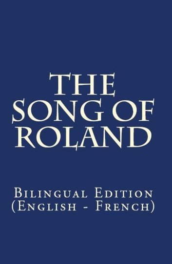 The Song Of Roland - Bilingual Edition (English – French) ebook by Charles Kenneth Scott-Moncrieff