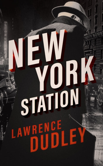New York Station ekitaplar by Lawrence Dudley