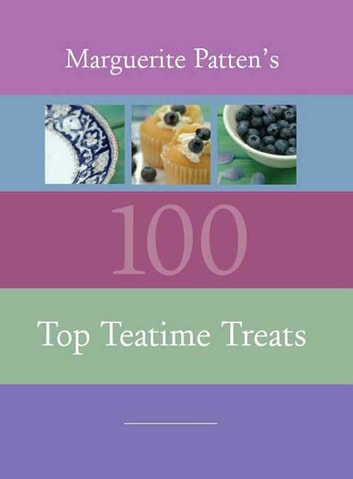 100 Top Teatime Treats ebook by Marguerite Patten