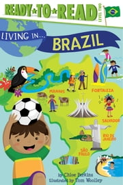 Living in . . . Brazil - with audio recording ebook by Chloe Perkins,Tom Woolley