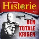 Den totale krigen audiobook by All Verdens Historie