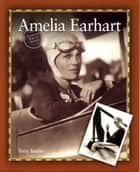 Amelia Earhart ebook by Terry Barber
