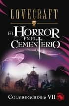 El horror en el cementerio ebook by H.P. Lovecraft