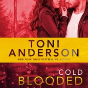 Cold Blooded - FBI Romantic Suspense audiobook by Toni Anderson