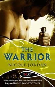 The Warrior: A Rouge Historical Romance ebook by Nicole Jordan