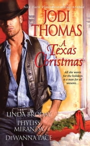 A Texas Christmas ebook by Jodi Thomas,Linda Broday,Phyliss Miranda,Dewanna Pace