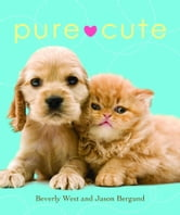 Pure Cute ebook by Beverly West