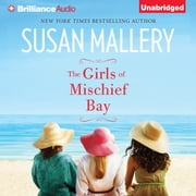 Girls of Mischief Bay, The audiobook by Susan Mallery