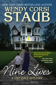 Nine Lives - A Lily Dale Mystery ebook by Wendy Corsi Staub