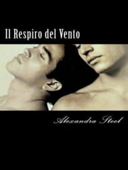 Il Respiro del Vento ebook by Alexandra Steel