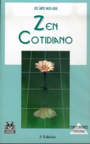 Zen cotidiano ebook by José Santos Nalda