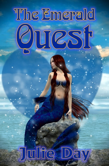 The Emerald Quest ebook by Julie Day