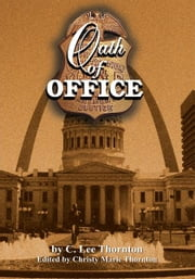 Oath of Office ebook by C. Lee Thornton
