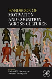 Handbook of Motivation and Cognition Across Cultures ebook by Sorrentino, Richard