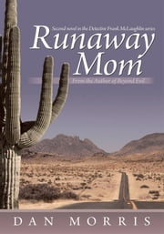 Runaway Mom ebook by Dan Morris