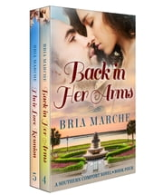 Southern Comfort Series Books 4-5: A Romance Novel Box Set ebook by Bria Marche