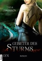 Gebieter des Sturms ebook by Thea Harrison, Cornelia Röser