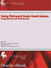 Tuning Third-Party Vendor Oracle Systems ebook by Ault, Mike