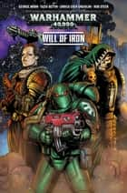 Warhammer 40,000: Will of Iron #1 ebook by George Mann, Tazio Bettin, Enrica Eren Angiolini