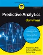 Predictive Analytics For Dummies ebook by Dr. Anasse Bari, Mohamed Chaouchi, Tommy Jung