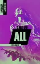 ABOVE ALL #1 Embarquer ebook by Battista Tarantini