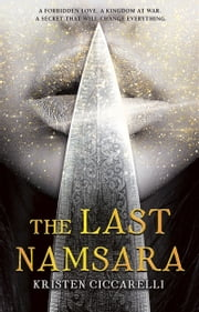 The Last Namsara ebook by Kristen Ciccarelli
