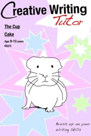 The Cup Cake - Brush Up on Your Writing Skills ebook by Sally Jones