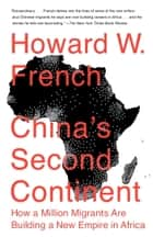 China's Second Continent ebook by Howard W. French