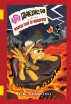 My Little Pony: Daring Do and the Marked Thief of Marapore ebook by G. M. Berrow
