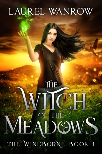 The Witch of the Meadows ebook by Laurel Wanrow
