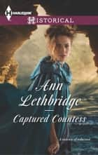 Captured Countess ebook by Ann Lethbridge