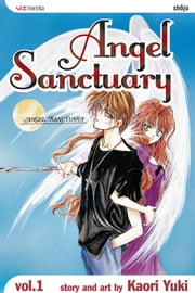 Angel Sanctuary, Vol. 1 - Angels, Demons, and Sinners ebook by Kaori Yuki, Kaori Yuki