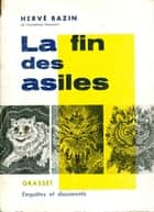 La fin des asiles ebook by