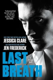 Last Breath ebook by Jessica Clare,Jen Frederick