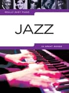 Really Easy Piano: Jazz ebook by Wise Publications