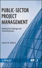 Public-Sector Project Management ebook by David Wirick
