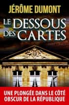 Le dessous des cartes (David Atlan, 2) ebook by Jerome Dumont