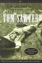 The Adventures of Tom Sawyer ebook by Mark Twain, Bruce Brooks